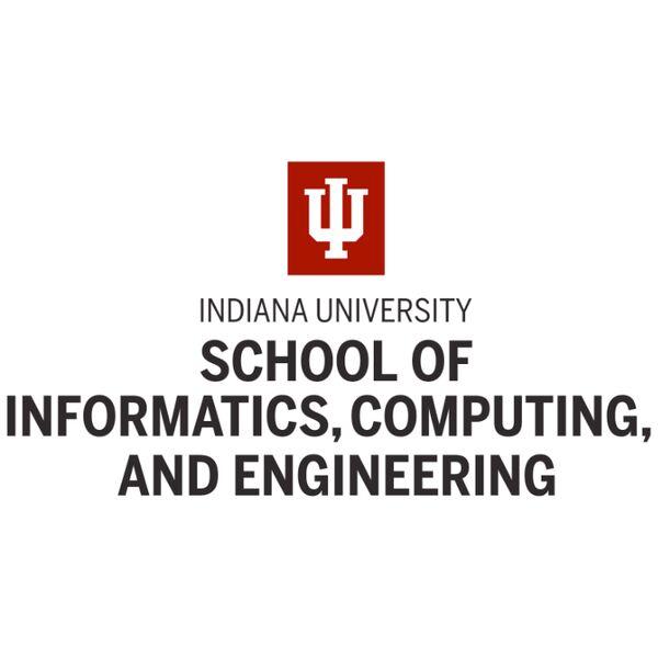 Indiana University, School of Informatics and Computing